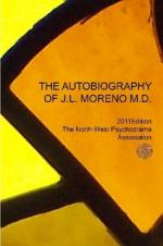 Autobiography of J.L. Moreno